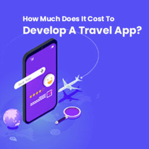 how-much-cost-to-develop-travel app