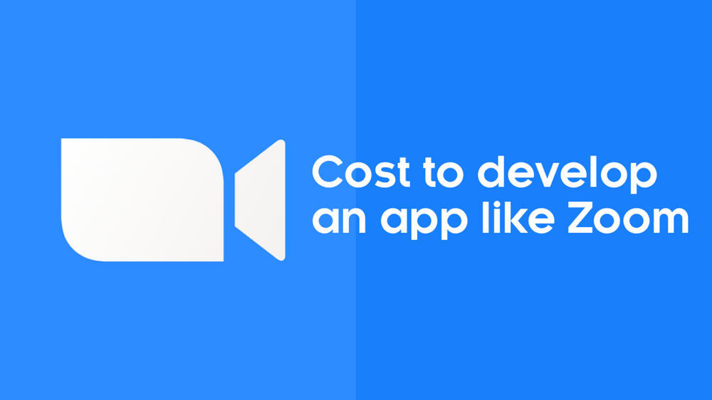 How-Much-Does-it-Cost-to-create-a-Video-Conferencing-App-like-Zoom
